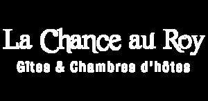 Gîte La Chance au Roy